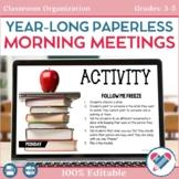 Paperless Morning Meetings Bundle 100% EDITABLE UPPER GRADES