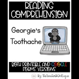 Paperless Reading Comprehension: Georgie's Toothache (Dist