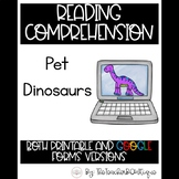 Paperless Reading Comprehension: Pet Dinosaurs (Distance L