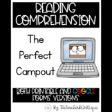 Paperless Reading Comprehension: The Perfect Campout (Dist