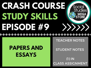 Papers and Essays: Crash Course Study Skills  Ep 9