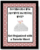Paperwork Organization: Assignment Turn-In Sheet