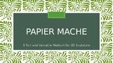 Papier Mache PowerPoint Presentation