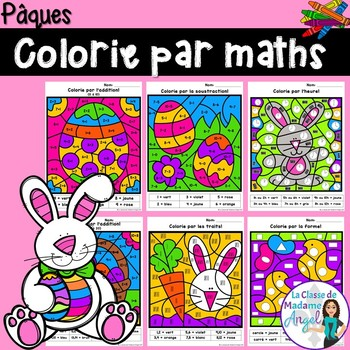 Pâques:  Easter Themed Color by Code Math Activities in French