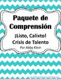 Paquete de Comprensión  ¡Listo, Calixto! Crisis de Talento