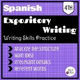 Spanish Expository Writing - Skills practice / Escrito Expositivo - Habilidades