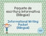Paquete de escritura informativa / Informational Writing Packet