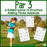 Adding 3 Addends    Golf Themed BINGO Game