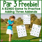 Adding 3 Addends   Golf Themed BINGO Game Freebie