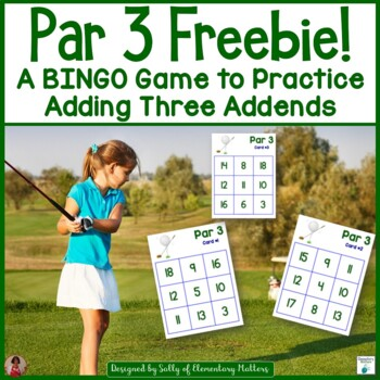 Adding 3 Addends   Golf Themed BINGO Game Freebie