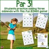 Adding 3 Addends: Golf Themed BINGO Game