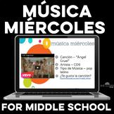Para Empezar: Música miércoles for middle school