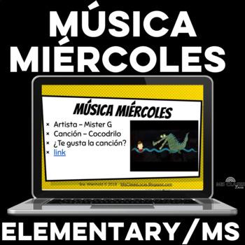 Para Empezar: Música miércoles for Middle School & Elementary