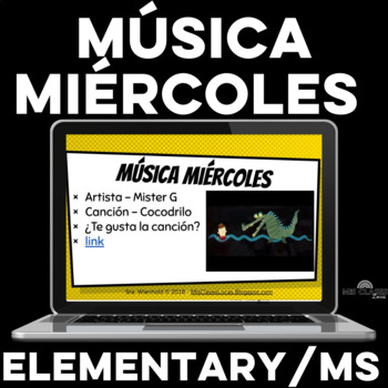 Para Empezar: Música miércoles for Middle School & Element