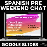 Para Empezar: Weekend Chat FUTURE - Spanish class Distance