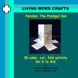 Parable Prodigal Son 3D for K to Gr. 3