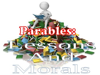 Parables : The Moral of a Story PowerPoint