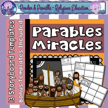 Parable and Miracle Storyboards