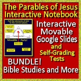Parables of Jesus Interactive Notebook and Assessment Bundle Print AND Paperless