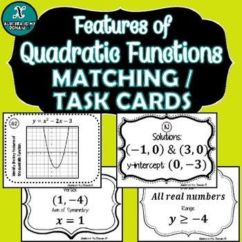 Parabolas - Quadratic Functions - TASK CARDS / MATCHING ACTIVITY