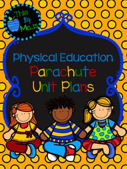 Parachute Unit Plans