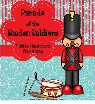 Parade of Wooden Soldier Listening Map/Play-a-Long/Color Sheet- SMNTBK Ed.