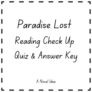Paradise Lost Reading Check Up Quiz & Answer Key