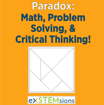 Paradox: Math, Critical Thinking and Problem Solving!