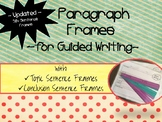 Updated! Paragraph Frames with Topic Sentence and Concluding Sentence Frames