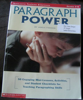 Paragraph Power Grades 3-6 Writing reference
