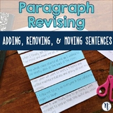 Adding, Moving, and Removing Detail Sentences Paragraph Re