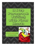 Common Core Aligned -- Paragraph Writing - 11 Step Paragraph for Pixar Shorts