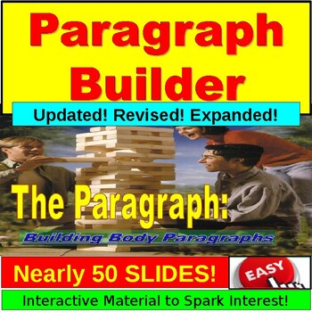 Paragraph Writing : Building Paragraphs PowerPoint