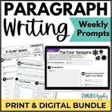 Paragraph Writing Bundle - PRINT & DIGITAL Weekly Writing Prompts