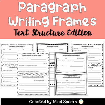 Paragraph Writing Frames (Text Structure Edition)