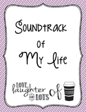 Paragraph Writing - Soundtrack of My Life (plus extra activities!)