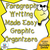 Paragraph Writing Made Easy Graphic Organizers