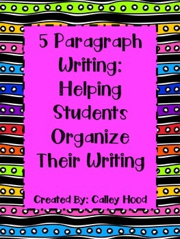 Paragraph Writing: Helping Students Organize their Paragraphs