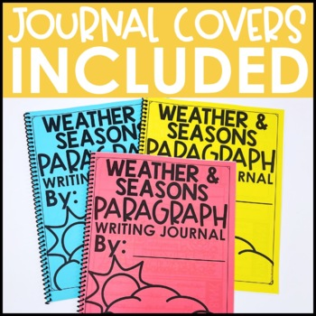 Paragraph Writing Journal: SEASONS AND WEATHER EDITION