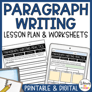 Paragraph Writing Lesson With Graphic Organizers, Outlines, and Writing Rubrics!