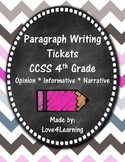 Paragraph Writing Tickets CCSS 4th Grade