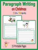 Paragraph Writing on Christmas (5th Grade)