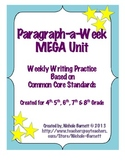 Paragraph-a-Week MEGA Unit (Common Core Aligned)