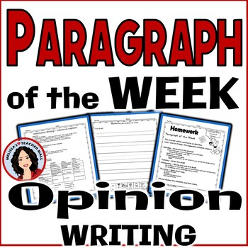 Paragraph of the Week, Opinion Writing