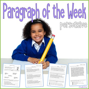 Paragraph of the Week Persuasive
