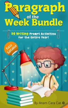 Paragraph of the Week Bundle for the Year| 90 Editable Writing Prompts|300 Pages