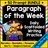 Paragraph of the Week - Daily Scaffolded Writing Practice