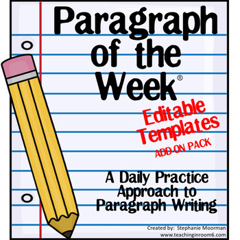 Paragraph of the Week EDITABLE Templates Add-on Pack