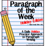 DIGITAL:  Paragraph of the Week HOLIDAY EDITION