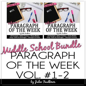 Paragraph of the Week Writing Prompts Middle School BUNDLE Traditional & Digital